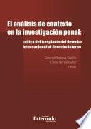 El análisis de contexto en la investigación penal: