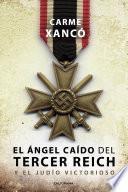 El ángel caído del Tercer Reich y el judío victorioso