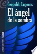 El ángel de la sombra