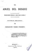 El anjel del bosque (recreciones morales, libro para la familia)