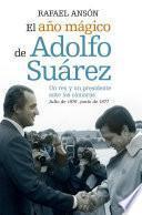El año mágico de Adolfo Suárez