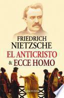 El Anticristo & Ecce Homo