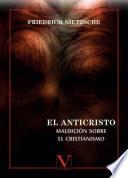 El Anticristo Maldición sobre el cristianismo