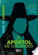 El apóstol de los andes