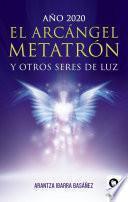 El Arcángel Metatrón y otros seres de luz