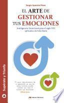 El arte de gestionar tus emociones