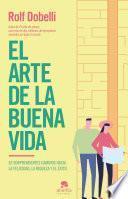 El arte de la buena vida (Edición española)
