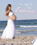 El Arte del Embarazo