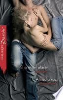 El arte del placer - A media voz