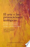 El arte y las provocaciones teológicas