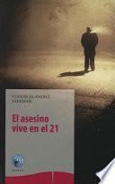 El Asesino Vive en el 21