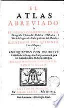 El Atlas abreviado, ò El nuevo compendio de la geografia universal, politica, historica i curiosa, 2