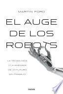 El auge de los robots (Edición española)