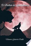 El Aullido Del Lobo Solitario