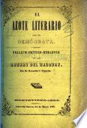 El Azote Literario por el Demócrata. Folleto críticoburlesco de las Arenas del Uruguay