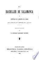 El bachiller de Salamanca; o, Aventuras de D. Querubín de la Ronda. Traducción castellana por D. Estebán Aldebert Dupont