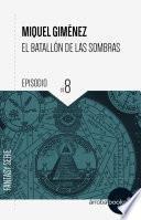 El batallón de las sombras VIII: Muerte Eterna