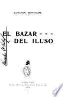 El bazar del iluso