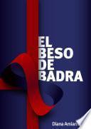El beso de Badra