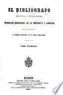 El Bibliógrafo español y estranjero