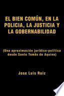 El Bien Comun, En La Policia, La Justicia Y La Gobernabilidad
