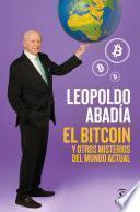 El bitcoin y otros misterios del mundo actual