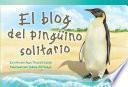 El blog del pingüino solitario (The Lonely Penguin's Blog)