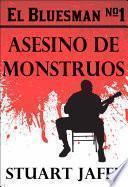 El Bluesman #1 - Asesino De Monstruos