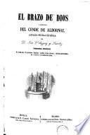 El Brazo de Dios, ó, Memorias del Conde de Albornoz