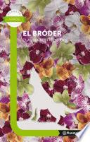 El Bróder