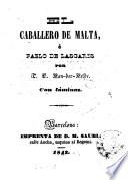 El Caballero de Malta, ó, Pablo de Lascaris