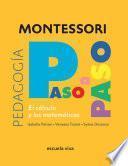 El Cálculo. Montessori Paso a Paso
