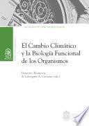 El cambio climático y la biología funcional de los organismos