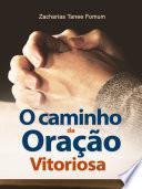 El Camino de la Oración Victoriosa