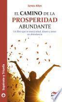 El camino de la prosperidad abundante