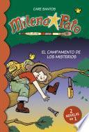 El campamento de los misterios (2 novelas en 1) (Serie Milena Pato 6)