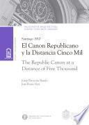 El canon republicano y la distancia cinco mil (The republic canon at a distance of five thousand)