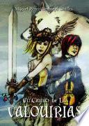 El canto de las Valquirias / The song of the Valkyries