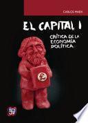 El capital: crítica de la economía política, tomo I, libro I