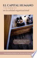 El capital humano y su impacto en la calidad organizacional
