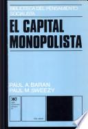 El capital monopolista