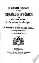 El Caracter Constante, o sea Cuadro histórico del ... reino de la corona de Aragon
