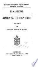 El cardenal Jiménez de Cisneros, 1492-1517