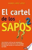 El cartel de los sapos 2