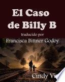 El Caso de Billy B.