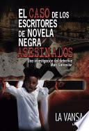 El caso de los escritores de novela negra asesinados + Los dos primeros capítulos de Mosad —operación Medea— + Comité de Bienvenida a los extraterrestres