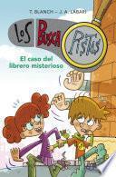 El caso del librero misterioso (Serie Los BuscaPistas 2)
