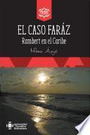 El caso Faráz