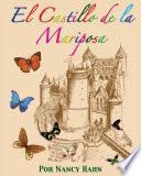 El Castillo de la Mariposa