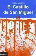 El Castillo de San Miguel